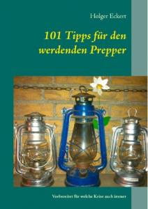 101TippsfuerdenwerdendenPrepper