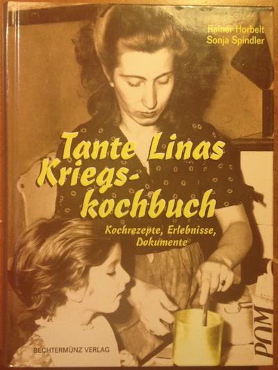 Tante Linas Kriegs-Kochbuch